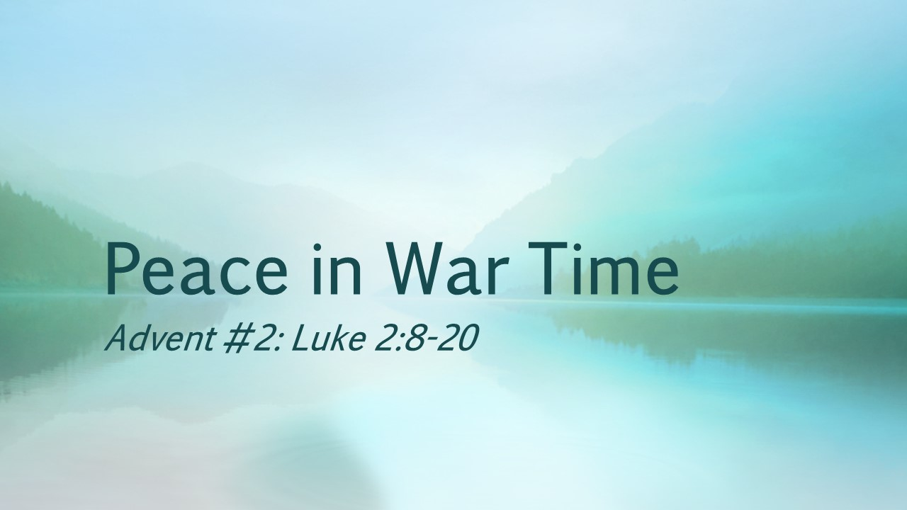 Peace in War Time