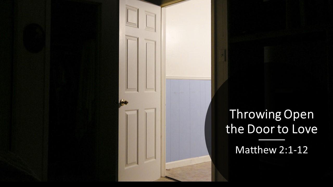 Throwing Open the Door to Love