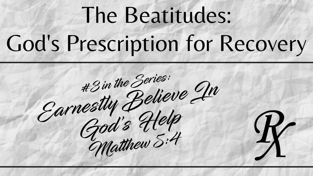 Earnestly Believe In God's Help
