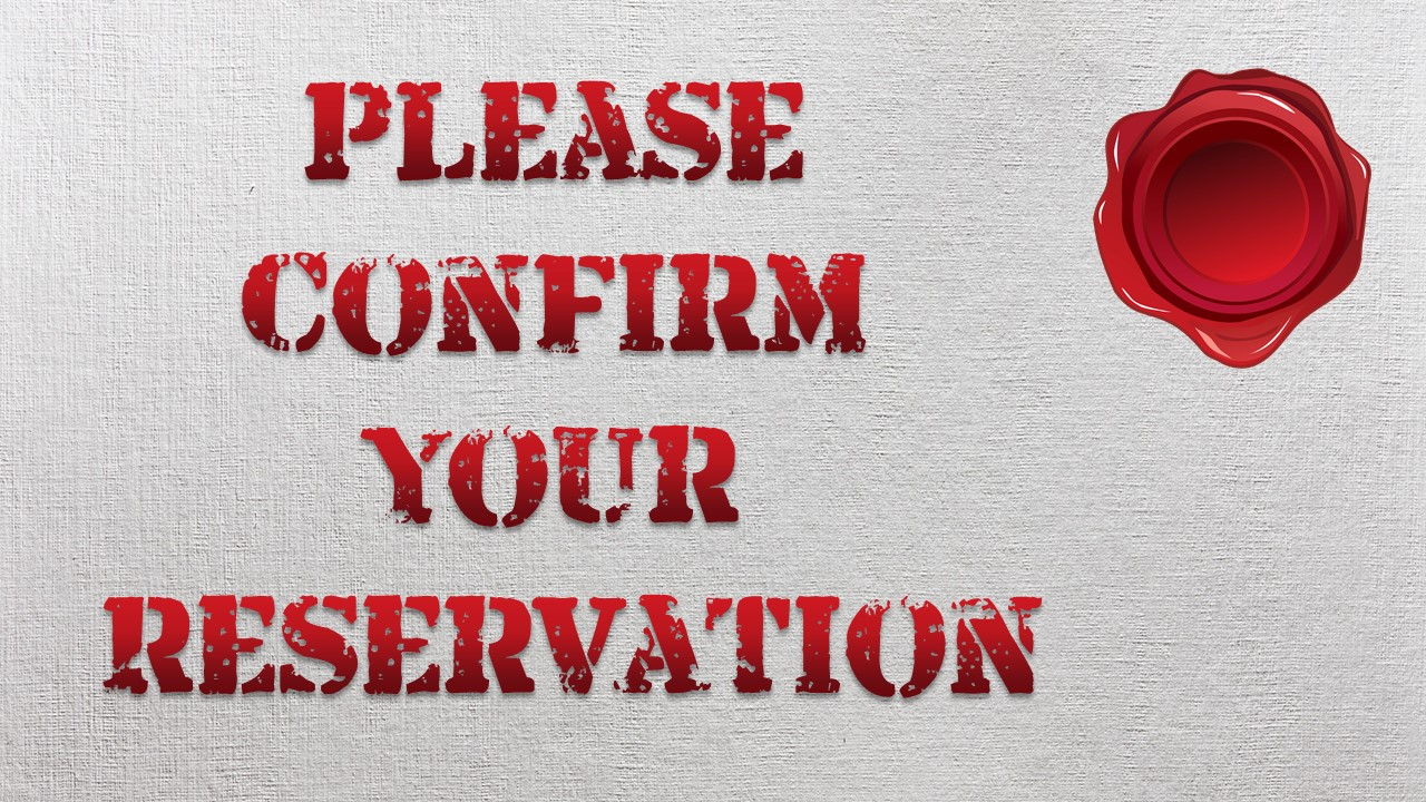 Please Confirm Your Reservation