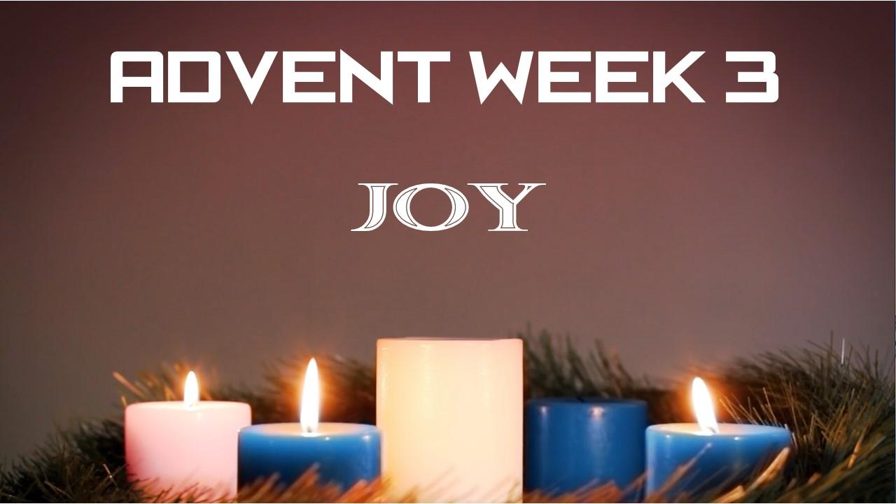 Advent Week 3 (Joy)