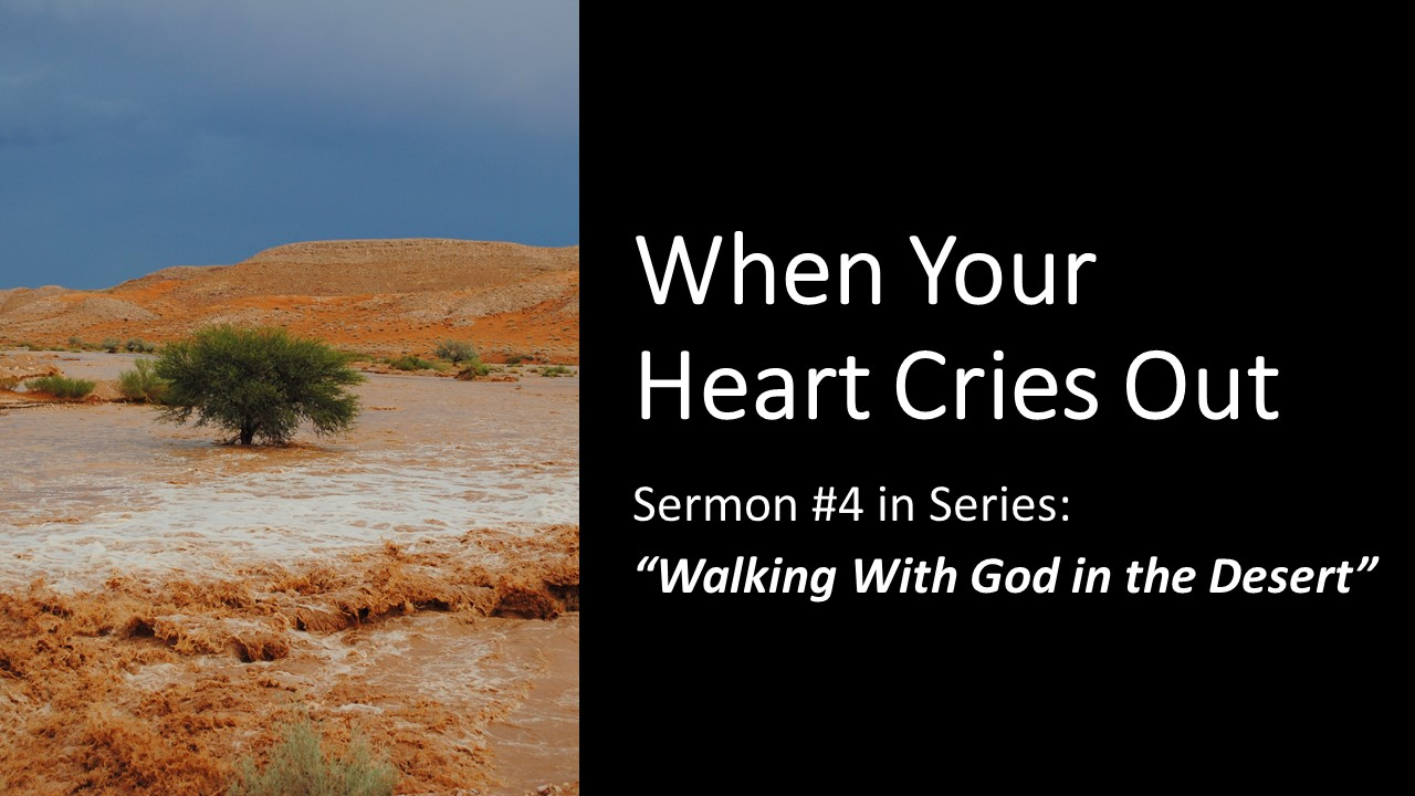When Your Heart Cries Out