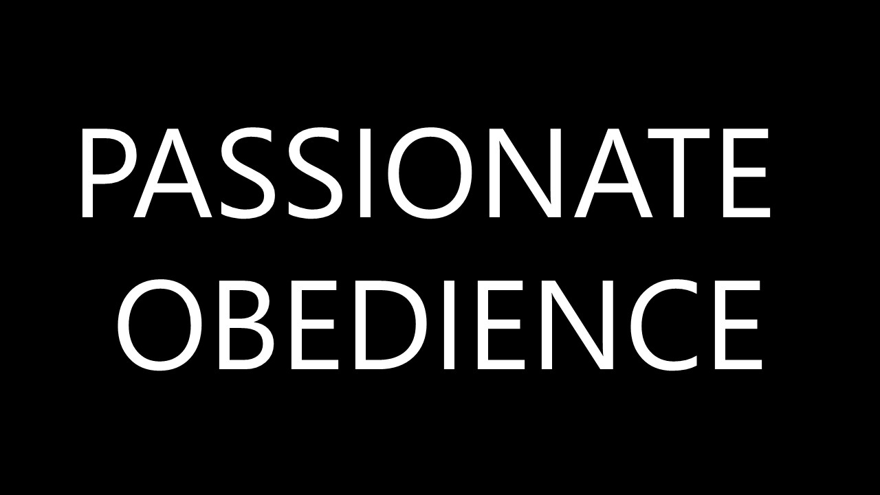 Passionate Obedience