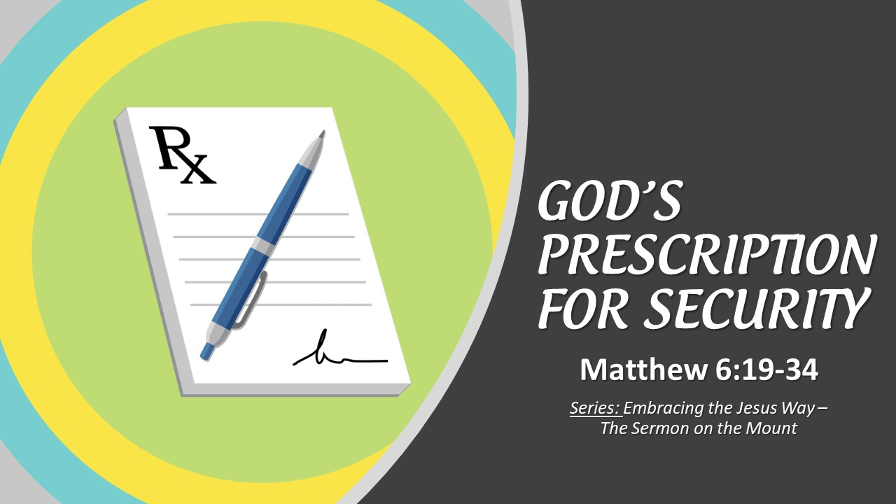 God's Prescription For Security